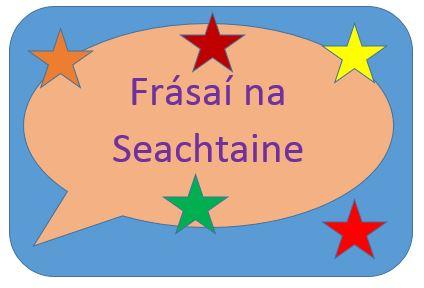 Frásaí na Seachtaine